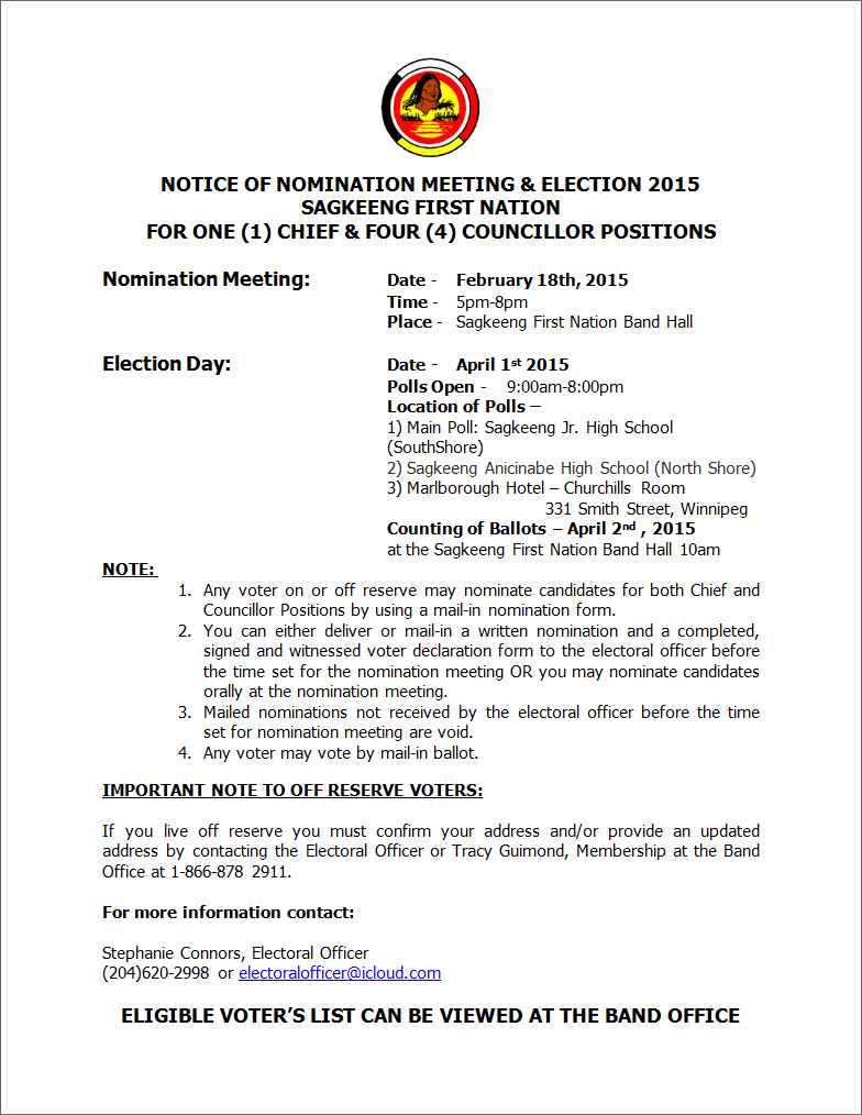 NOTICE OF NOMINATION MEETING & ELECTION 2015   SAGKEENG FIRST NATION  FOR ONE (1) CHIEF & FOUR (4) COUNCILLOR POSITIONS